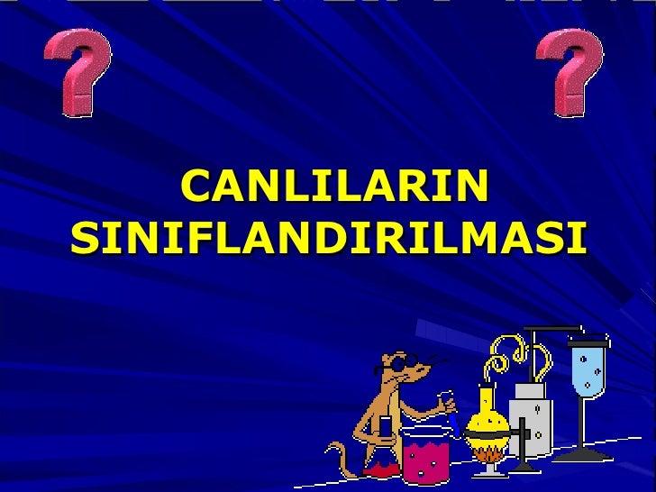 CANLILARIN SINIFLANDIRILMASI