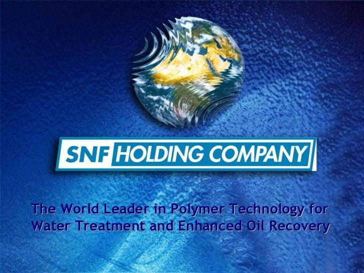 The World Leader in Polymer Technology for Water Treatment and Enhanced Oil Recovery<br />