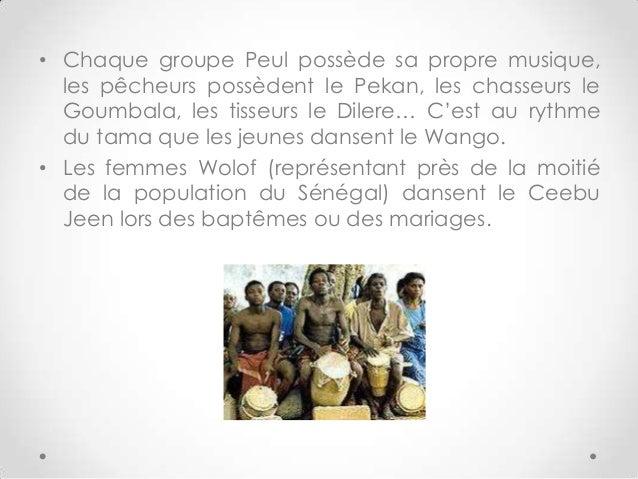 • Chaque groupe Peul possède sa propre musique,les pêcheurs possèdent le Pekan, les chasseurs leGoumbala, les tisseurs le ...