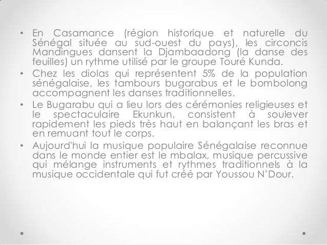 • En Casamance (région historique et naturelle duSénégal située au sud-ouest du pays), les circoncisMandingues dansent la ...