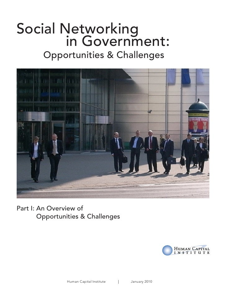 Social Networking         in Government:         Opportunities & Challenges     Part I: An Overview of         Opportuniti...