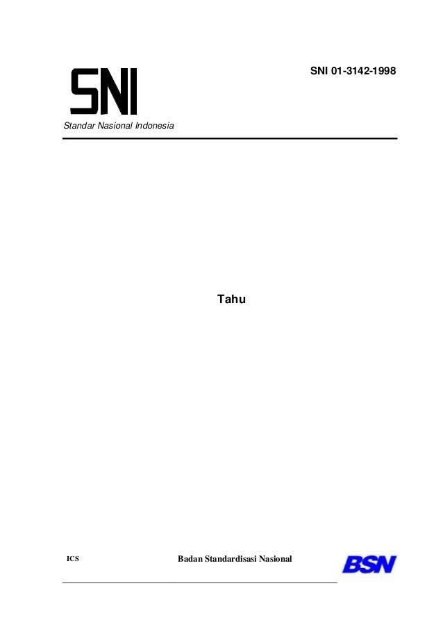 Standar Nasional Indonesia Tahu ICS Badan Standardisasi Nasional SNI 01-3142-1998