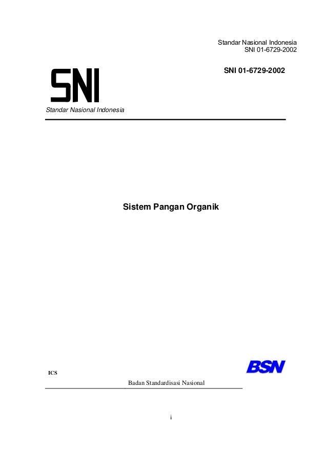 Standar Nasional Indonesia SNI 01-6729-2002 i Standar Nasional Indonesia Sistem Pangan Organik ICS Badan Standardisasi Nas...