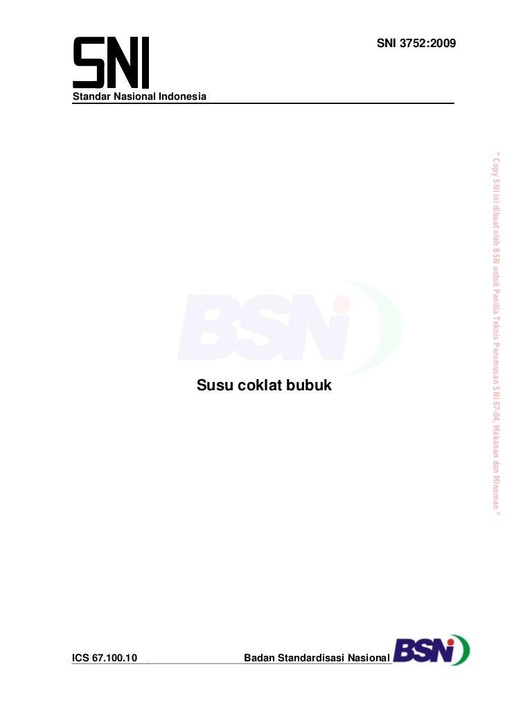 """"""" Copy SNI ini dibuat oleh BSN untuk Panitia Teknis Perumusan SNI 67-04, Makanan dan Minuman """"                            ..."""
