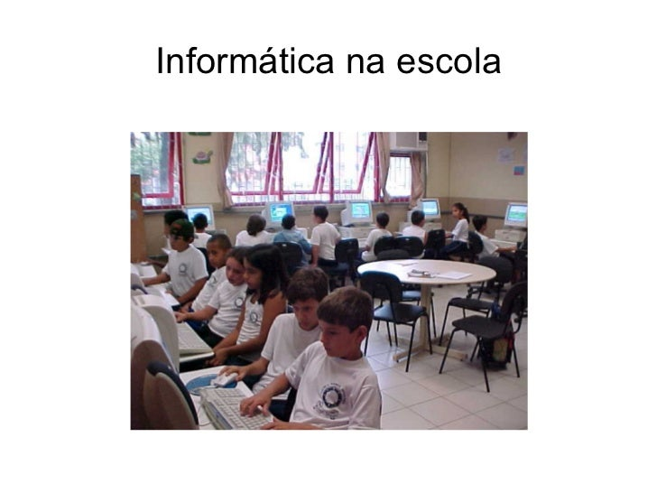 Informática na escola