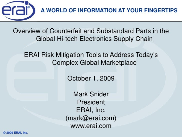 ®                     A WORLD OF INFORMATION AT YOUR FINGERTIPS         Overview of Counterfeit and Substandard Parts in t...