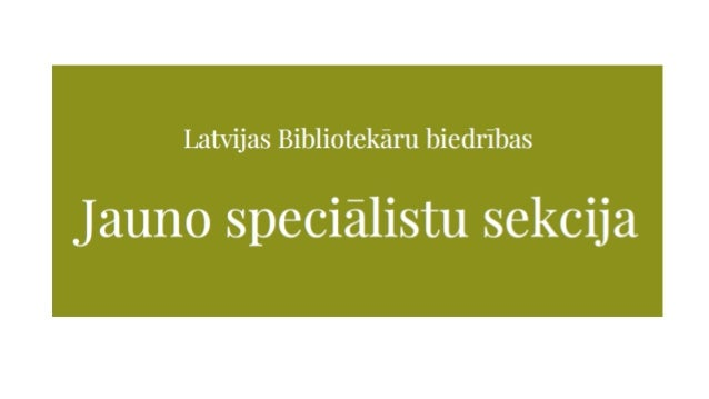 LBB Jauno speciālistu sekcijas atskaite 2014-2016