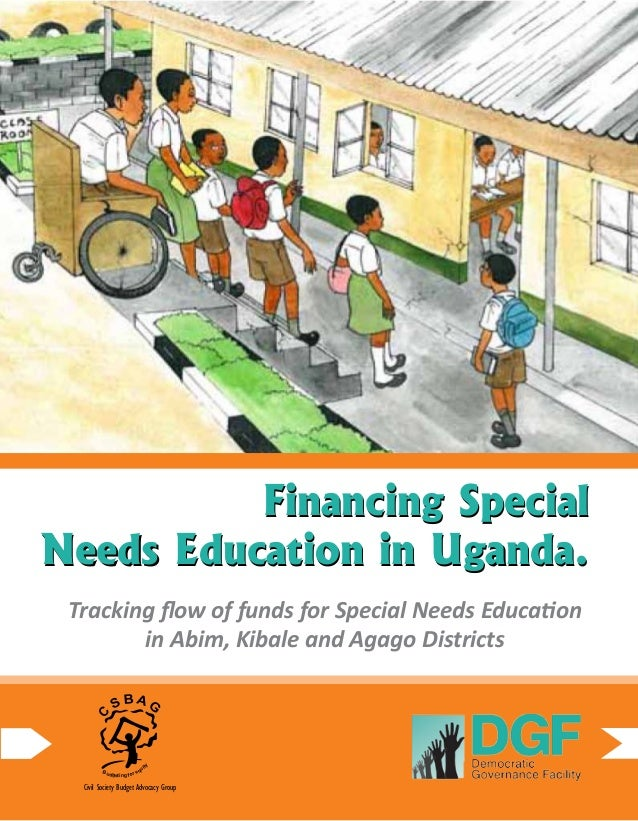 1Financing Special Needs Education in Uganda. Financing Special Needs Education in Uganda. Tracking flow of funds for Spec...