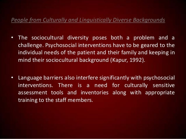 People from Culturally and Linguistically Diverse Backgrounds • The sociocultural diversity poses both a problem and a cha...