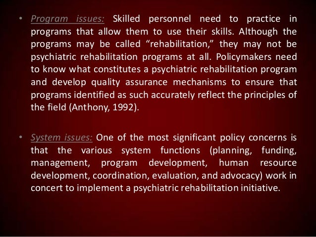 • Program issues: Skilled personnel need to practice in programs that allow them to use their skills. Although the program...