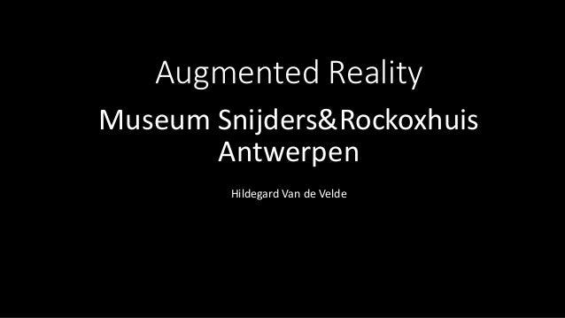 Augmented Reality Museum Snijders&Rockoxhuis Antwerpen Hildegard Van de Velde