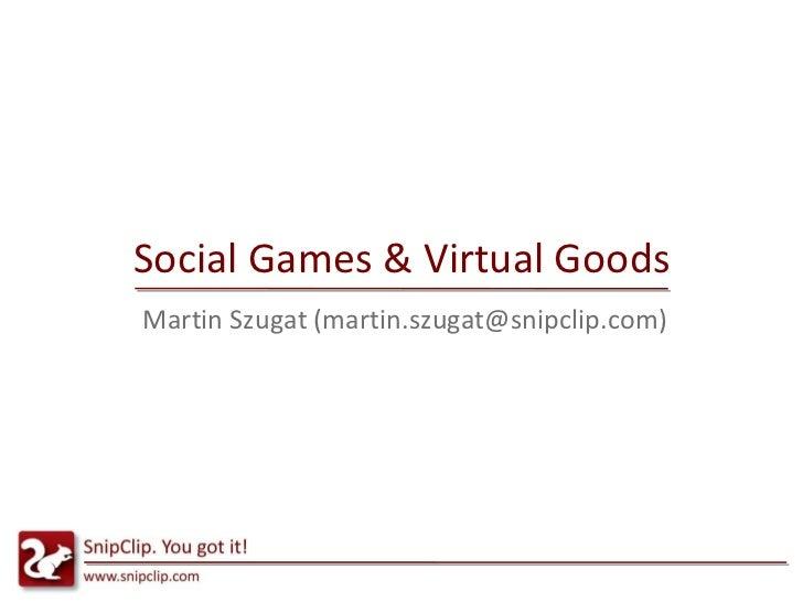 Social Games & Virtual Goods