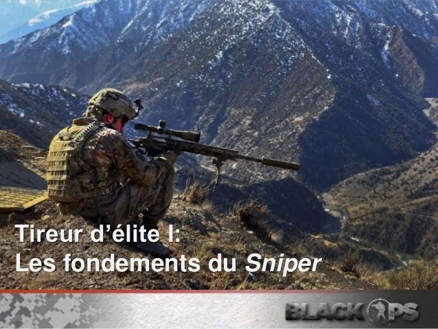 Tireur d'élite I: Les fondements du Sniper
