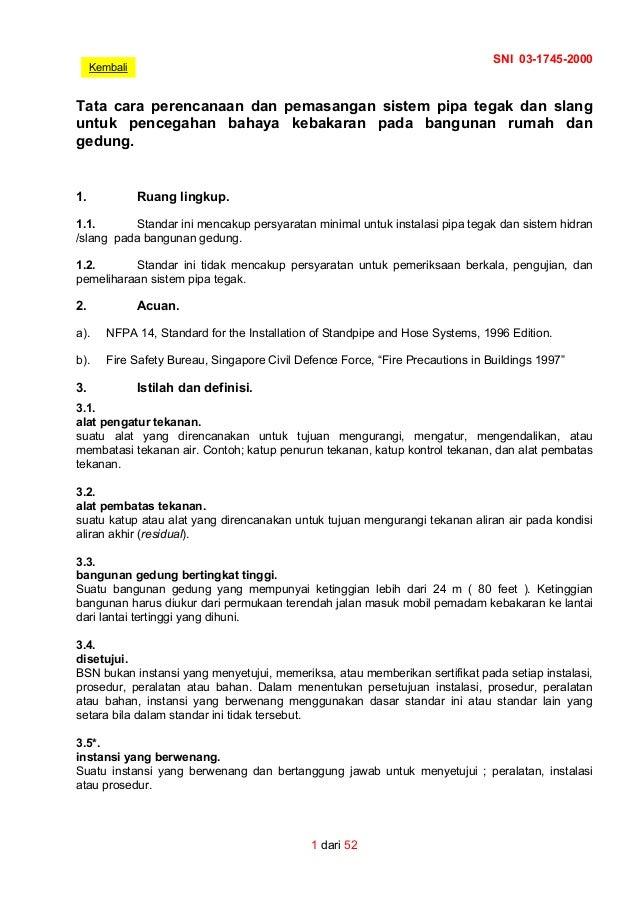 SNI 03-1745-2000 1 dari 52 Kembali Tata cara perencanaan dan pemasangan sistem pipa tegak dan slang untuk pencegahan bahay...