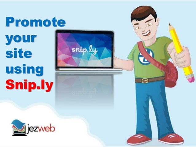 Promote your site using Snip.ly