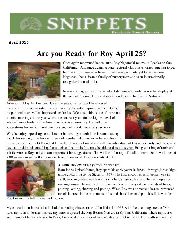 April 2013Are you Ready for Roy April 25?Once again renowned bonsai artist Roy Nagatoshi returns to Brookside fomCaliforni...