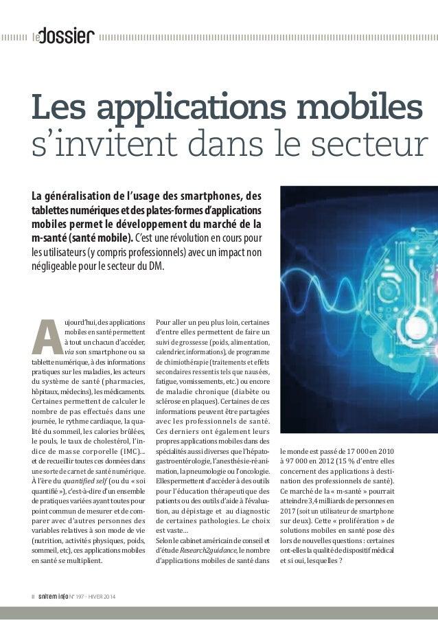 II snitem info N°197 - HIVER 2014 dossierle A ujourd'hui, des applications mobilesensantépermettent à tout un chacun d'ac...