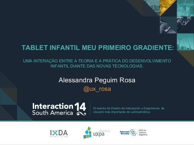 El evento de Diseño de Interacción y Experiencia de Usuario más importante de Latinoamérica. TABLET INFANTIL MEU PRIMEIRO ...