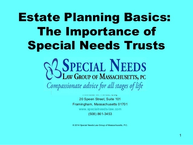 Estate Planning For Special Needs >> Basics Of Estate Planning And Special Needs Trusts With Special Guest