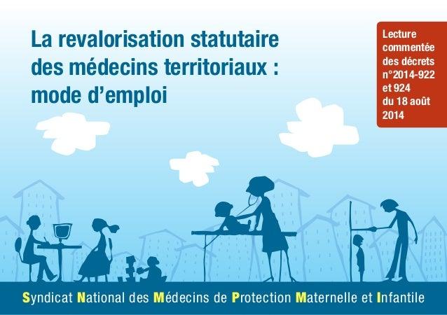 La revalorisation statutaire des médecins territoriaux : mode d'emploi Lecture commentée des décrets n°2014-922 et 924 du ...