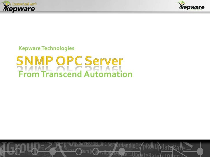 Snmp Opc Server from Transcend Automation