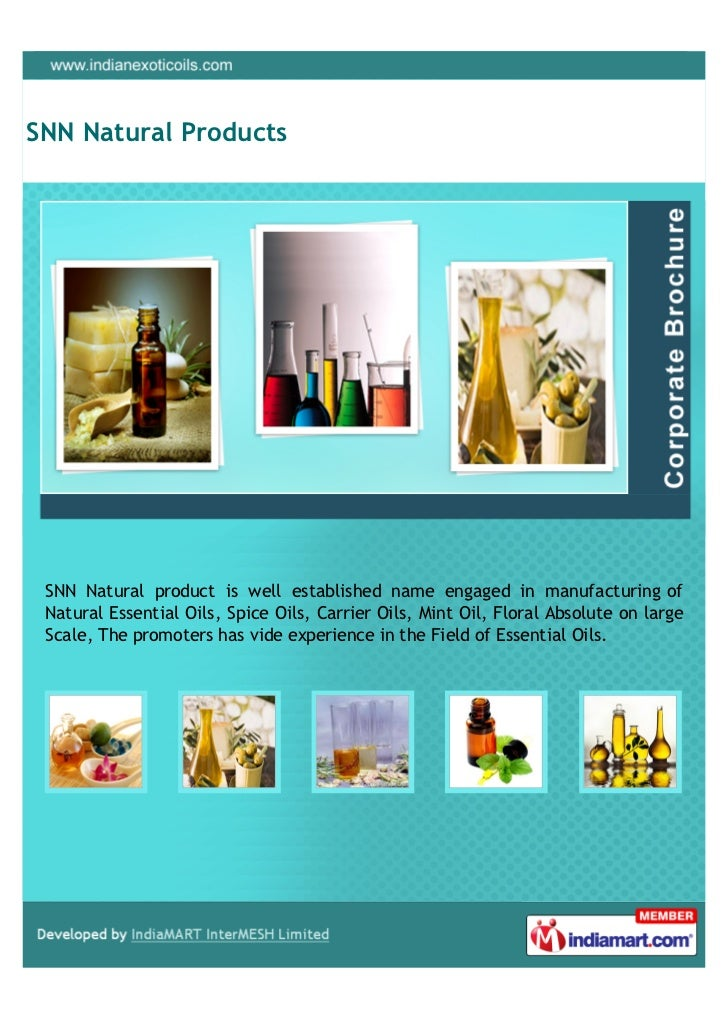 SNN Natural Products SNN Natural product is well established name engaged in manufacturing of Natural Essential Oils, Spic...