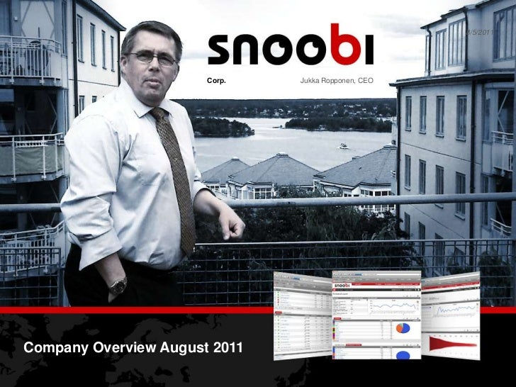 Jukka Ropponen, CEO<br />Corp.<br />Company Overview August 2011<br />