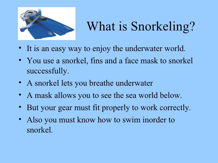 What is snorking