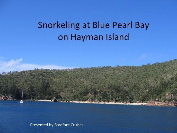 Snorkeling at Blue Pearl Bay on Hayman Island Presented by Barefoot Cruises