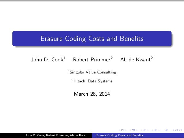Erasure Coding Costs and Bene