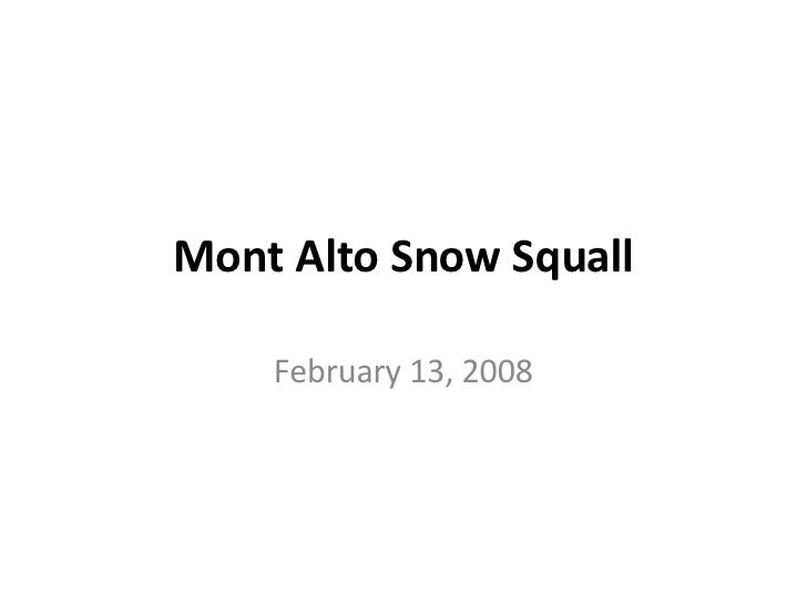 Mont Alto Snow Squall February 13, 2008