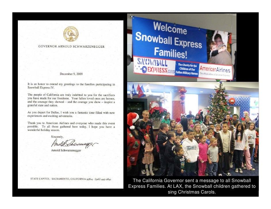 The California Governor sent a message to all Snowball Express Families. At LAX, the Snowball children gathered to        ...