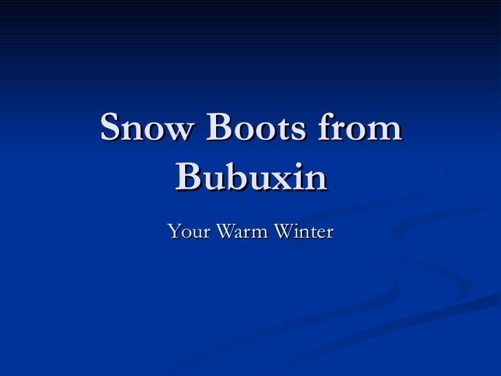 Snow Boots from Bubuxin Your Warm Winter