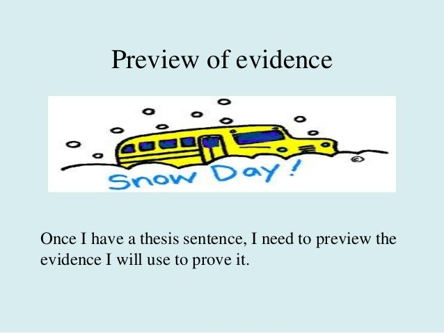 thesis and preview statement The thesis statement is a vital part of your speech in this lesson, learn how to create a thesis statement and identify problems in existing thesis statements.