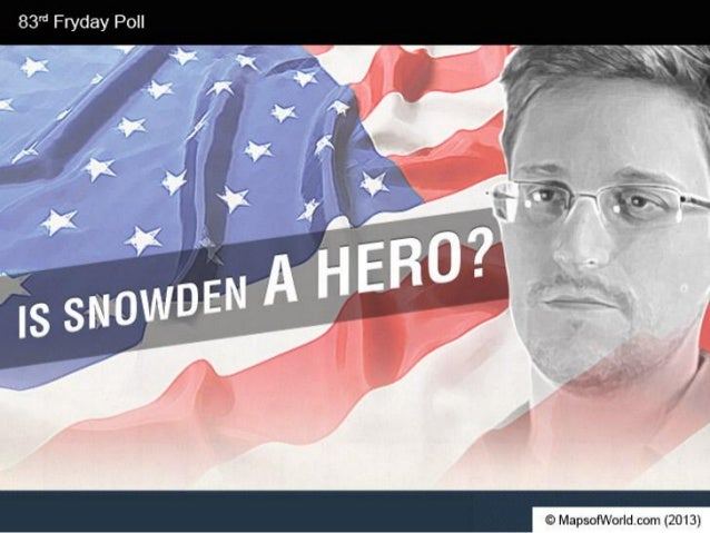 Is Snowden A Hero Or A Traitor?