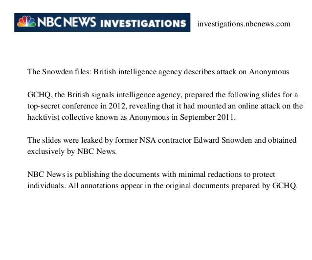 investigations.nbcnews.com  The Snowden files: British intelligence agency describes attack on Anonymous GCHQ, the British...