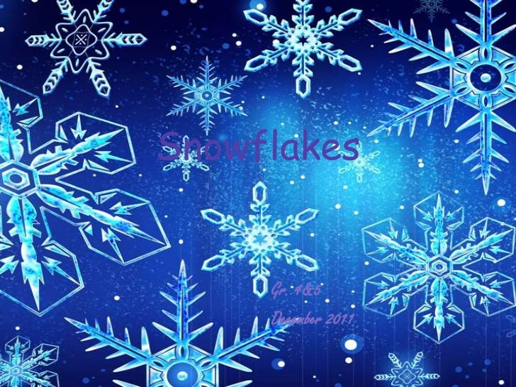 Snowflakes     Gr. 4&5     December 2011