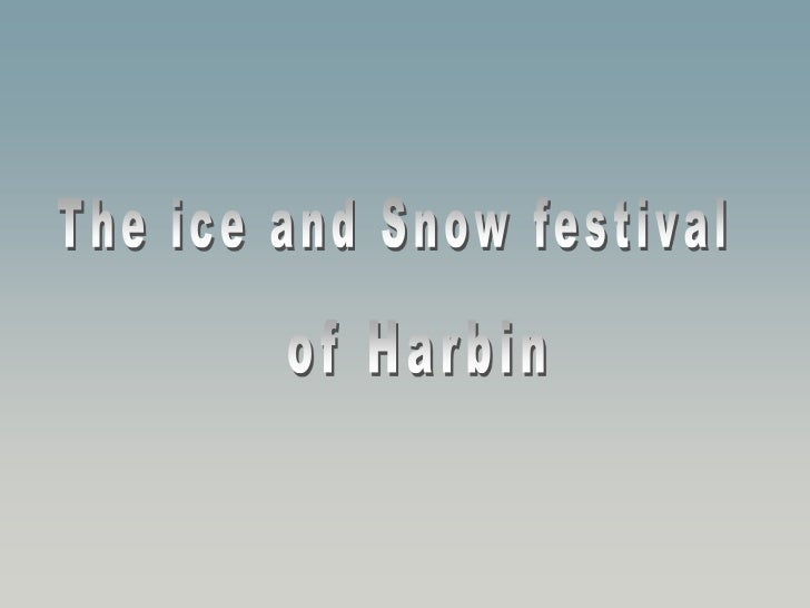 The temperatures in Harbin are often enough to minus 40°C and remain over a half year under the freezing point. This city ...