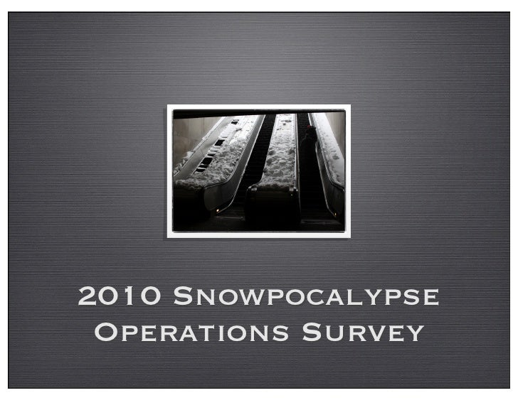 2010 Snowpocalypse  Operations Survey