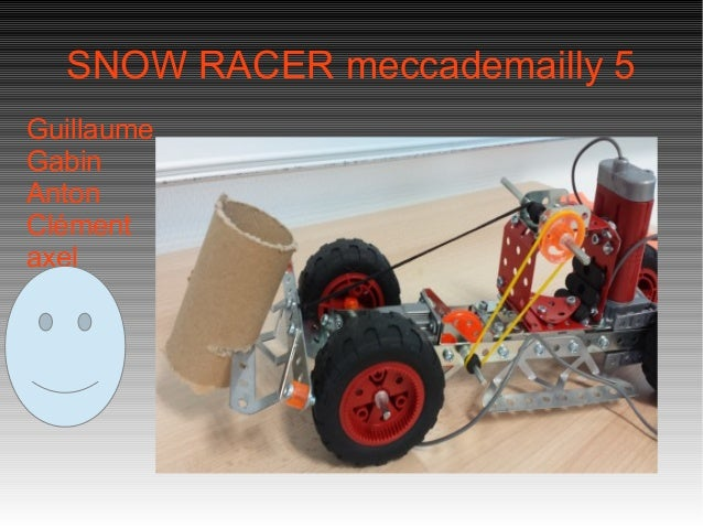 SNOW RACER meccademailly 5 Guillaume Gabin Anton Clément axel