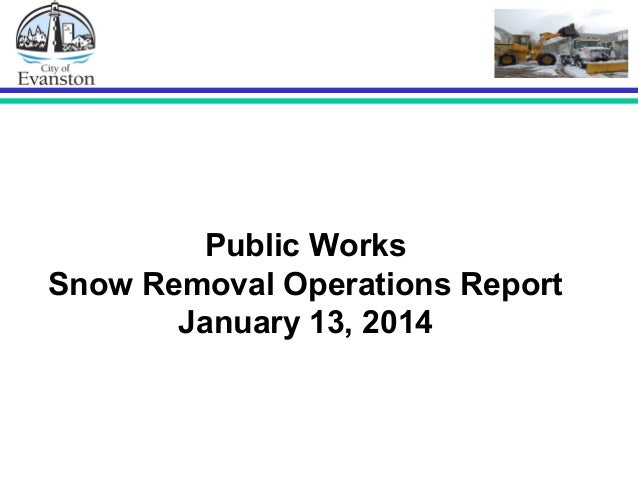 Public Works Snow Removal Operations Report January 13, 2014