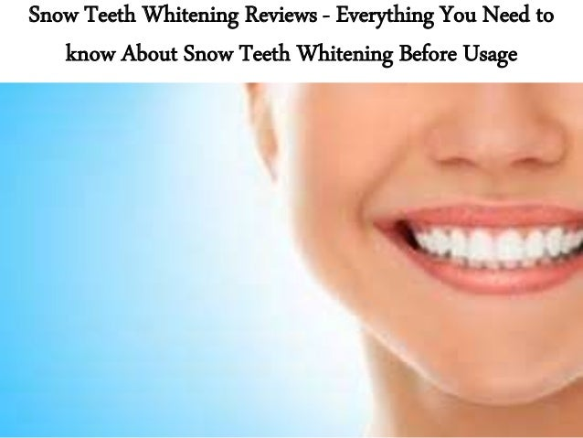 What Is Snow Teeth Whitening