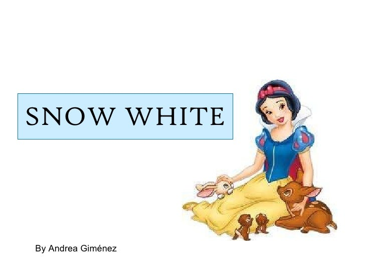 SNOW WHITE By Andrea Giménez
