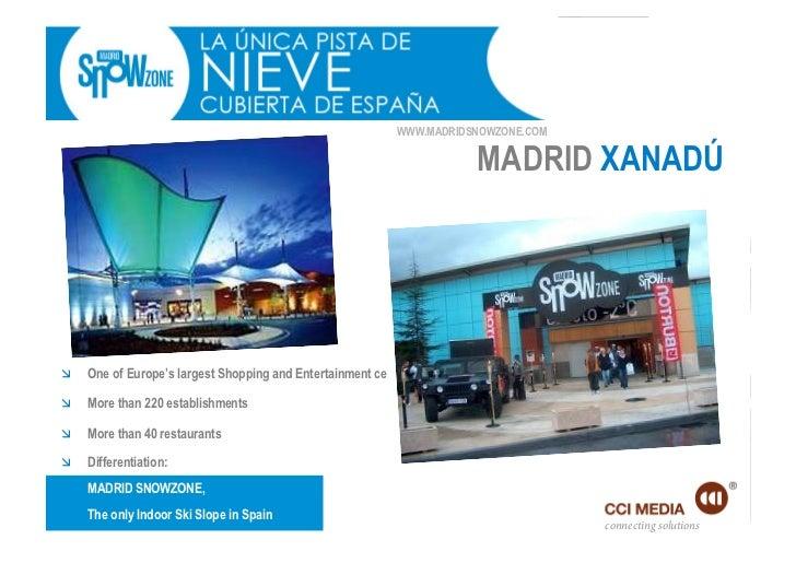 WWW.MADRIDSNOWZONE.COM                                                                       MADRID XANADÚ   One of Euro...
