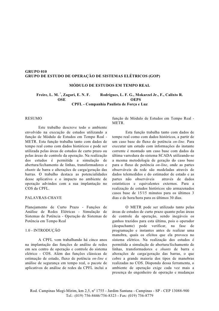GRUPO 010 GRUPO DE ESTUDO DE OPERAÇÃO DE SISTEMAS ELÉTRICOS (GOP)                            MÓDULO DE ESTUDOS EM TEMPO RE...