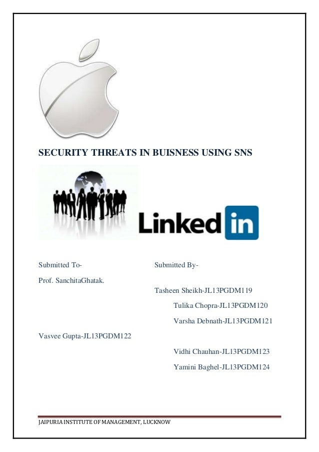 Security Threats In Business Using Social Networking Sites.