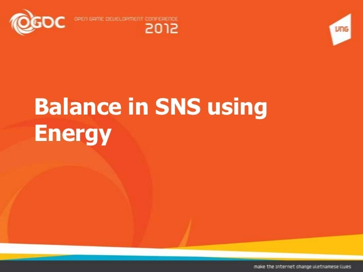 Balance in SNS usingEnergy