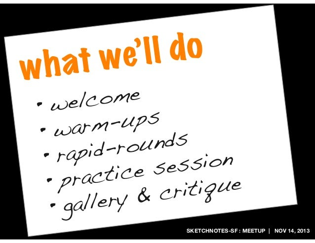 l do we' l h at w  come wel • -ups warm • unds id-ro • rap sion e ses actic • pr ique crit ery & gall • SKETCHNOTES-SF : M...