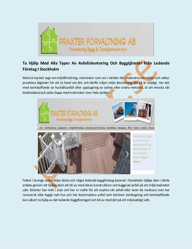 Ta Hjälp Med Alla Typer Av Avfallshantering Och Byggtjänster Från Ledande Företag I Stockholm Med så mycket sagt om miljöf...
