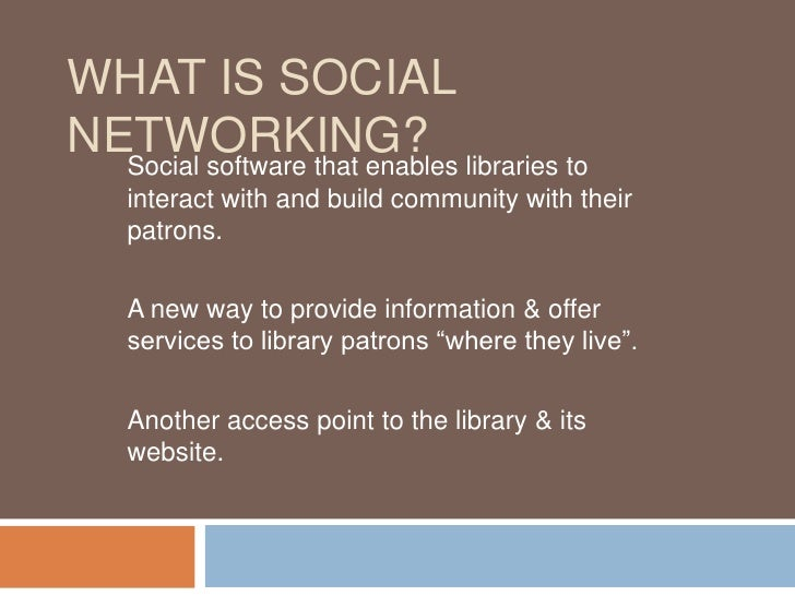 Social Networking & Libraries: Best Practices & Challenges Slide 3